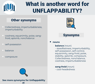 unflappability, synonym unflappability, another word for unflappability, words like unflappability, thesaurus unflappability