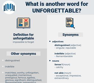 unforgettable, synonym unforgettable, another word for unforgettable, words like unforgettable, thesaurus unforgettable