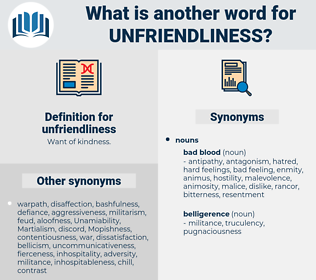 unfriendliness, synonym unfriendliness, another word for unfriendliness, words like unfriendliness, thesaurus unfriendliness