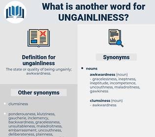ungainliness, synonym ungainliness, another word for ungainliness, words like ungainliness, thesaurus ungainliness