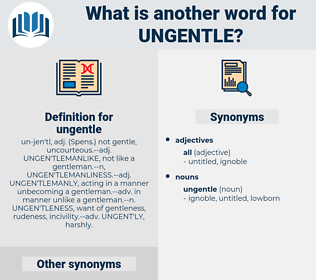 ungentle, synonym ungentle, another word for ungentle, words like ungentle, thesaurus ungentle
