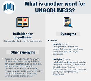 ungodliness, synonym ungodliness, another word for ungodliness, words like ungodliness, thesaurus ungodliness
