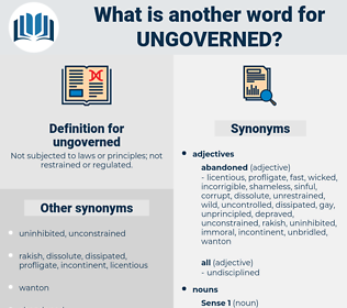 ungoverned, synonym ungoverned, another word for ungoverned, words like ungoverned, thesaurus ungoverned
