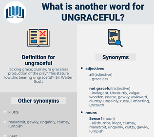 ungraceful, synonym ungraceful, another word for ungraceful, words like ungraceful, thesaurus ungraceful