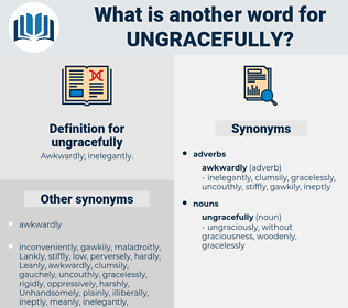 ungracefully, synonym ungracefully, another word for ungracefully, words like ungracefully, thesaurus ungracefully