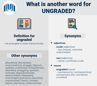 ungraded, synonym ungraded, another word for ungraded, words like ungraded, thesaurus ungraded