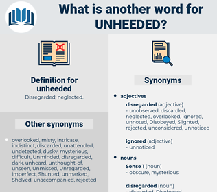 unheeded, synonym unheeded, another word for unheeded, words like unheeded, thesaurus unheeded