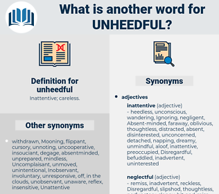unheedful, synonym unheedful, another word for unheedful, words like unheedful, thesaurus unheedful