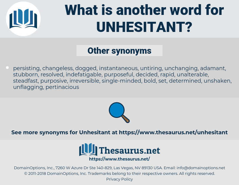 unhesitant, synonym unhesitant, another word for unhesitant, words like unhesitant, thesaurus unhesitant