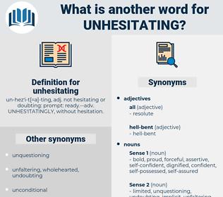 unhesitating, synonym unhesitating, another word for unhesitating, words like unhesitating, thesaurus unhesitating