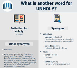 unholy, synonym unholy, another word for unholy, words like unholy, thesaurus unholy