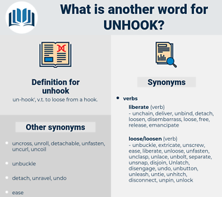 unhook, synonym unhook, another word for unhook, words like unhook, thesaurus unhook