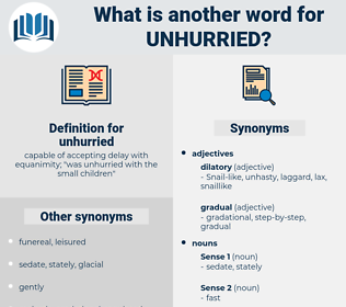 unhurried, synonym unhurried, another word for unhurried, words like unhurried, thesaurus unhurried