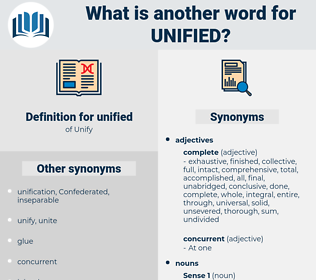 unified, synonym unified, another word for unified, words like unified, thesaurus unified