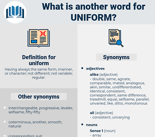 uniform, synonym uniform, another word for uniform, words like uniform, thesaurus uniform