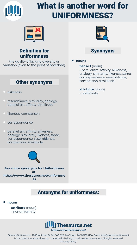 uniformness, synonym uniformness, another word for uniformness, words like uniformness, thesaurus uniformness