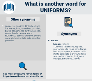 uniforms, synonym uniforms, another word for uniforms, words like uniforms, thesaurus uniforms