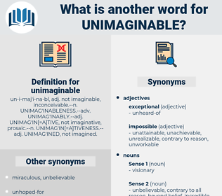 unimaginable, synonym unimaginable, another word for unimaginable, words like unimaginable, thesaurus unimaginable
