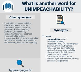 unimpeachability, synonym unimpeachability, another word for unimpeachability, words like unimpeachability, thesaurus unimpeachability