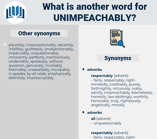 unimpeachably, synonym unimpeachably, another word for unimpeachably, words like unimpeachably, thesaurus unimpeachably