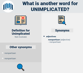 Unimplicated, synonym Unimplicated, another word for Unimplicated, words like Unimplicated, thesaurus Unimplicated