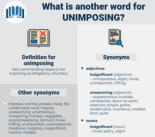 unimposing, synonym unimposing, another word for unimposing, words like unimposing, thesaurus unimposing