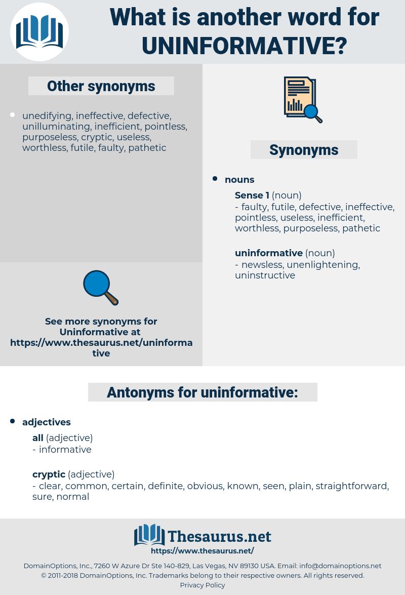 uninformative, synonym uninformative, another word for uninformative, words like uninformative, thesaurus uninformative