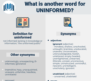 uninformed, synonym uninformed, another word for uninformed, words like uninformed, thesaurus uninformed