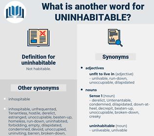 uninhabitable, synonym uninhabitable, another word for uninhabitable, words like uninhabitable, thesaurus uninhabitable