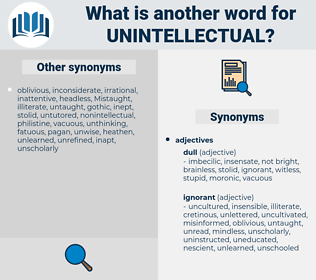 unintellectual, synonym unintellectual, another word for unintellectual, words like unintellectual, thesaurus unintellectual