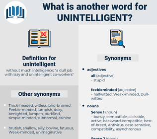 unintelligent, synonym unintelligent, another word for unintelligent, words like unintelligent, thesaurus unintelligent
