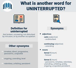 uninterrupted, synonym uninterrupted, another word for uninterrupted, words like uninterrupted, thesaurus uninterrupted