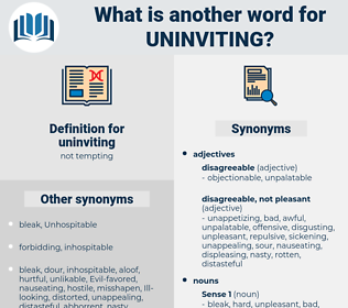 uninviting, synonym uninviting, another word for uninviting, words like uninviting, thesaurus uninviting