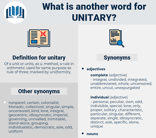 unitary, synonym unitary, another word for unitary, words like unitary, thesaurus unitary