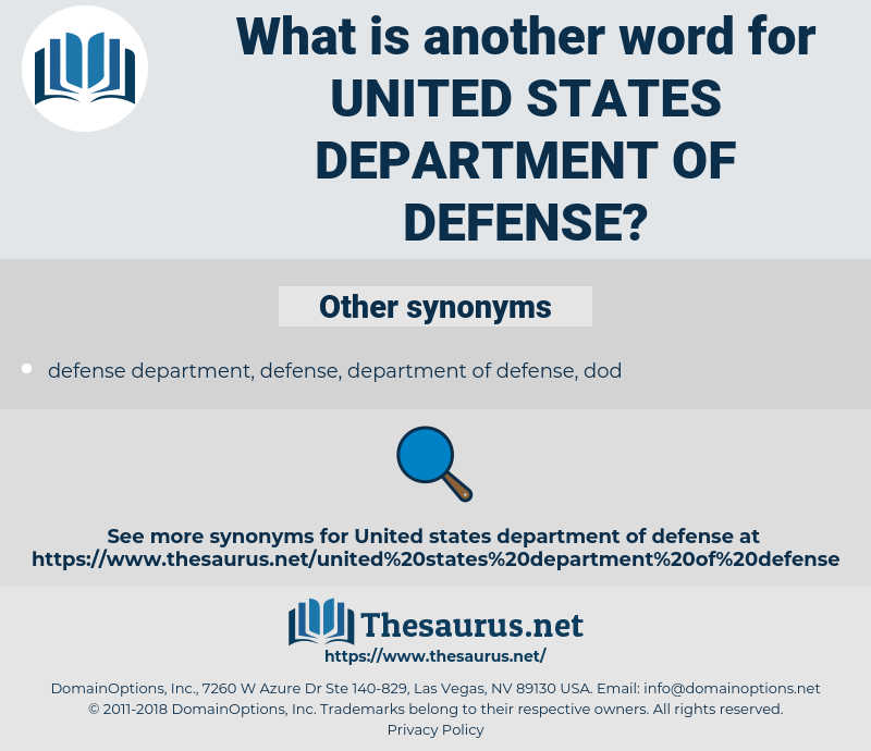 United States Department of Defense, synonym United States Department of Defense, another word for United States Department of Defense, words like United States Department of Defense, thesaurus United States Department of Defense