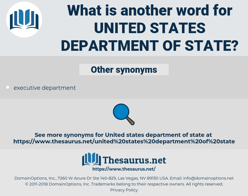 united states department of state, synonym united states department of state, another word for united states department of state, words like united states department of state, thesaurus united states department of state