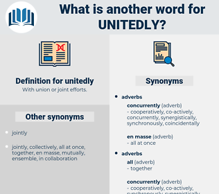 unitedly, synonym unitedly, another word for unitedly, words like unitedly, thesaurus unitedly