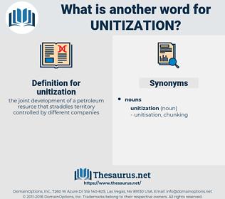 unitization, synonym unitization, another word for unitization, words like unitization, thesaurus unitization
