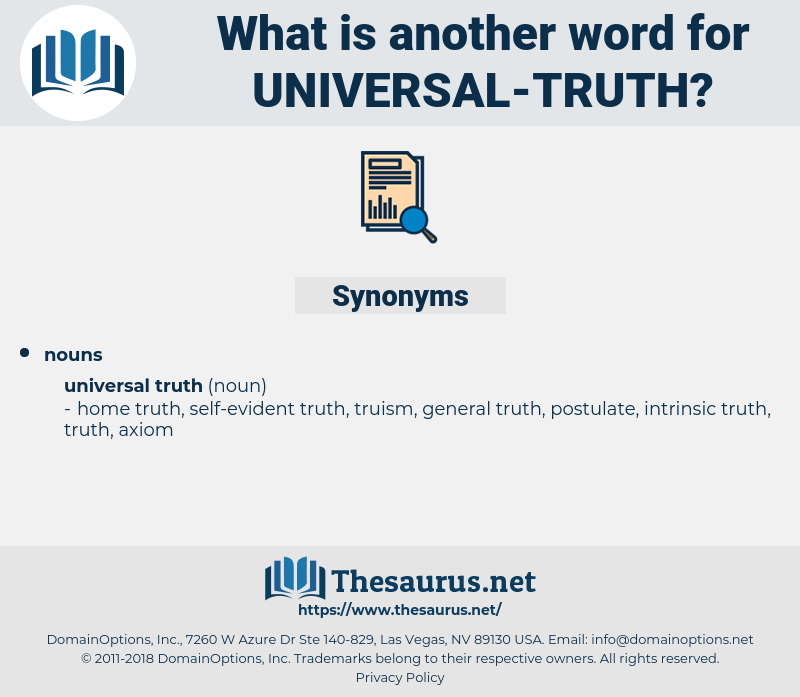 universal truth, synonym universal truth, another word for universal truth, words like universal truth, thesaurus universal truth