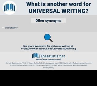 universal writing, synonym universal writing, another word for universal writing, words like universal writing, thesaurus universal writing