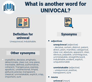 univocal, synonym univocal, another word for univocal, words like univocal, thesaurus univocal