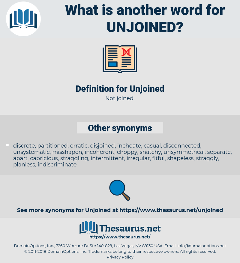 Unjoined, synonym Unjoined, another word for Unjoined, words like Unjoined, thesaurus Unjoined