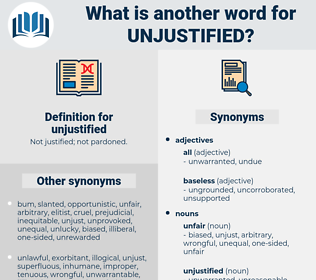 unjustified, synonym unjustified, another word for unjustified, words like unjustified, thesaurus unjustified