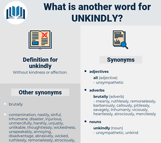 unkindly, synonym unkindly, another word for unkindly, words like unkindly, thesaurus unkindly