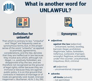 unlawful, synonym unlawful, another word for unlawful, words like unlawful, thesaurus unlawful