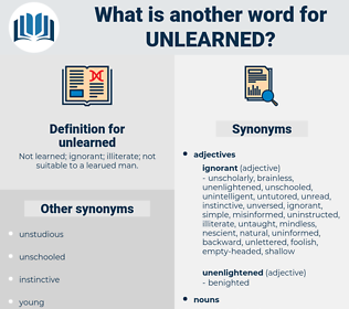unlearned, synonym unlearned, another word for unlearned, words like unlearned, thesaurus unlearned