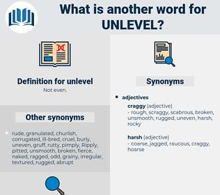 unlevel, synonym unlevel, another word for unlevel, words like unlevel, thesaurus unlevel