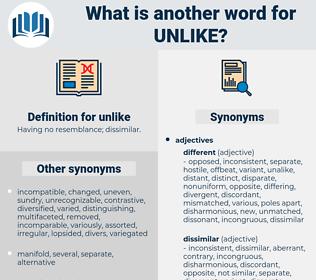 unlike, synonym unlike, another word for unlike, words like unlike, thesaurus unlike