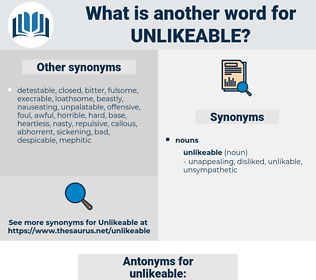 unlikeable, synonym unlikeable, another word for unlikeable, words like unlikeable, thesaurus unlikeable