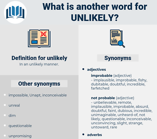 unlikely, synonym unlikely, another word for unlikely, words like unlikely, thesaurus unlikely